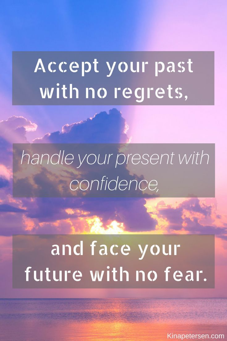 7 Steps To Live A Life Without Regret Kina Petersen Inspirational Quotes Motivation Motivational Phrases Life