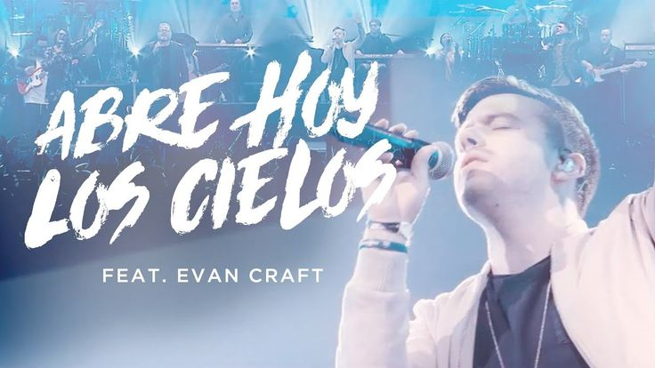[NUEVO VIDEO] Marcos Witt feat. Evan Craft — #AbreHoyLosCielos Disfrútalo ahora en https://youtu.be/-cTTLiBt9Wc #JesusSalva