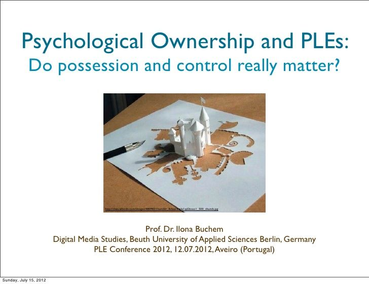 personal-learning-environments-and-psychological-ownership by Ilona Buchem via Slideshare