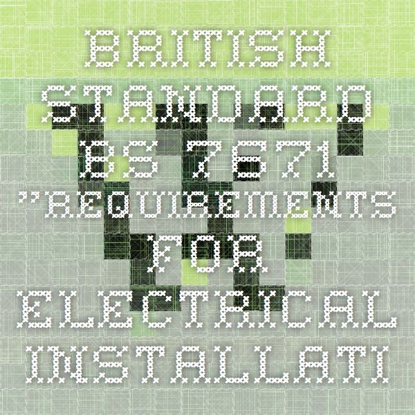 37 best bs7671 17th edition wiring regulations images on pinterest british standard bs 7671 requirements for electrical installations is the national standard in the keyboard keysfo Image collections
