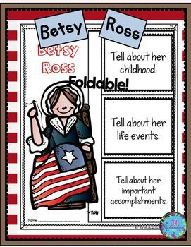 Have your children research Betsy Ross  Includes a foldable and fast facts printable in color and black and white