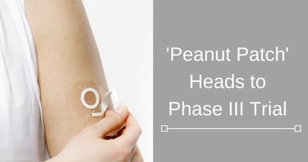 FOOD ALLERGY RESEARCH: 'Peanut Patch' Heads to Phase III Trial