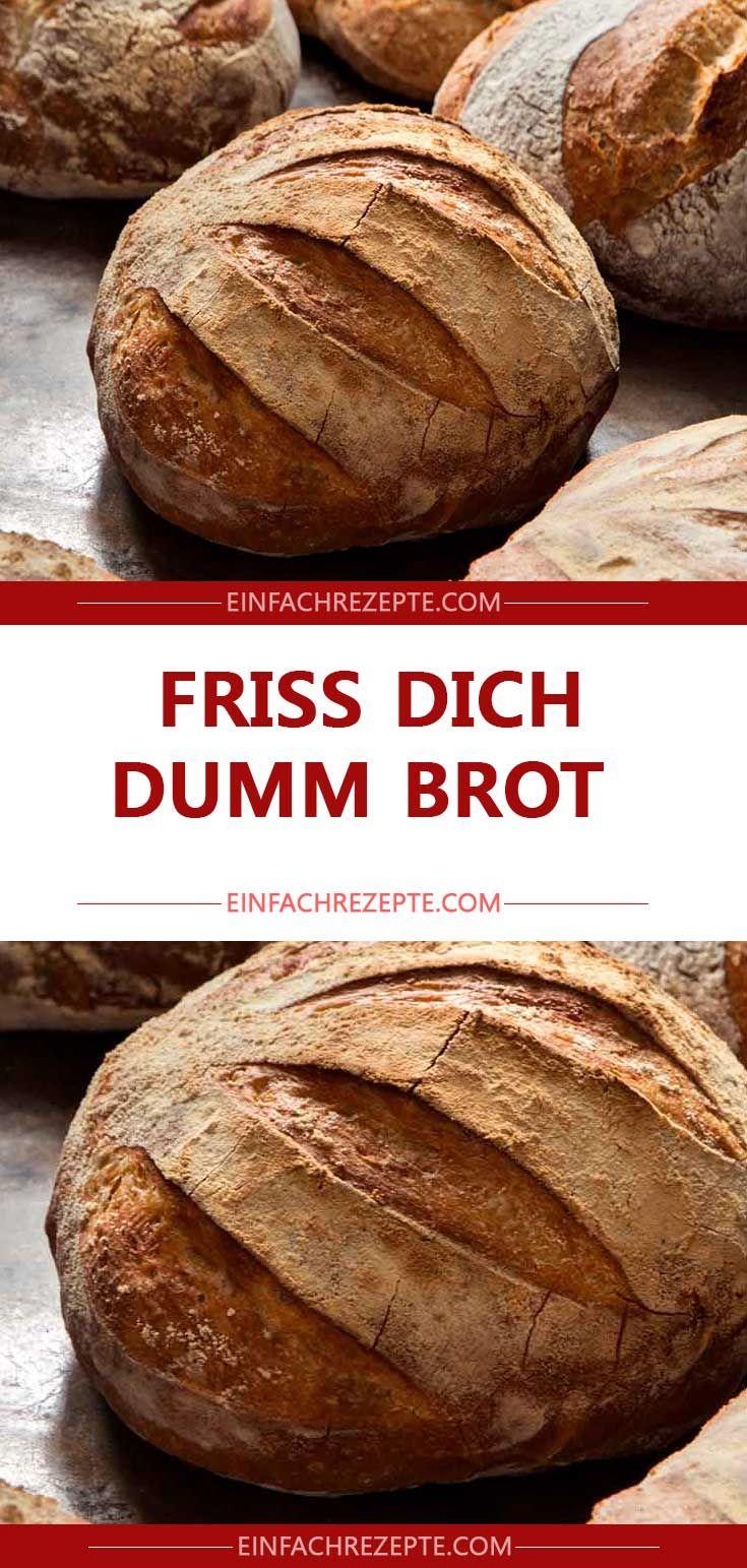 Friss Dich Dumm Brot Ohne Römertopf