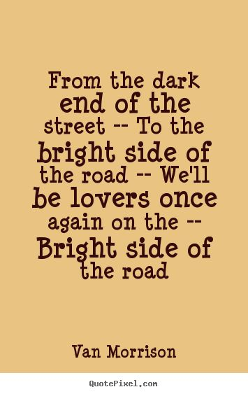 van morrison quotes | van morrison more love quotes success quotes inspirational quotes life ...