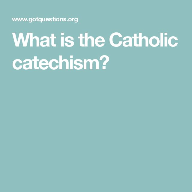 What is the Catholic catechism?