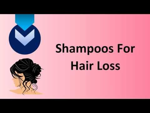 Shampoos For Hair Loss-Anti Hair Loss Shampoo