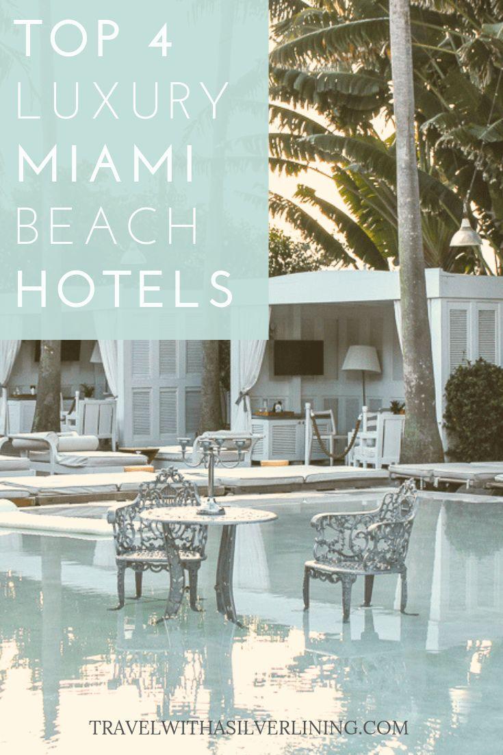 Top 4 Luxuruy Boutique Hotels Miami Beach