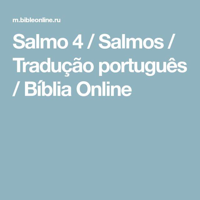 Salmo 4 / Salmos / Tradução português / Bíblia Online