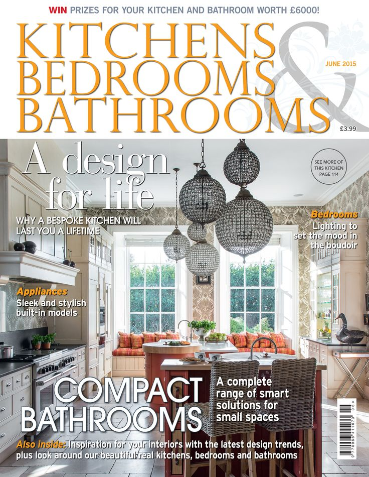 Kitchens Bedrooms Bathrooms Magazine