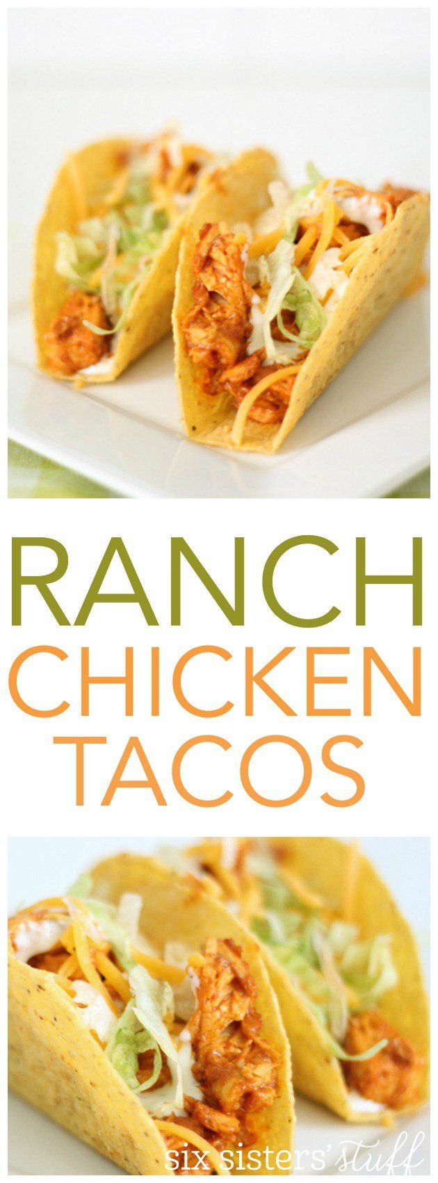 Easy Ranch Chicken Tacos from SixSistersStuff.com. So easy and delicious!
