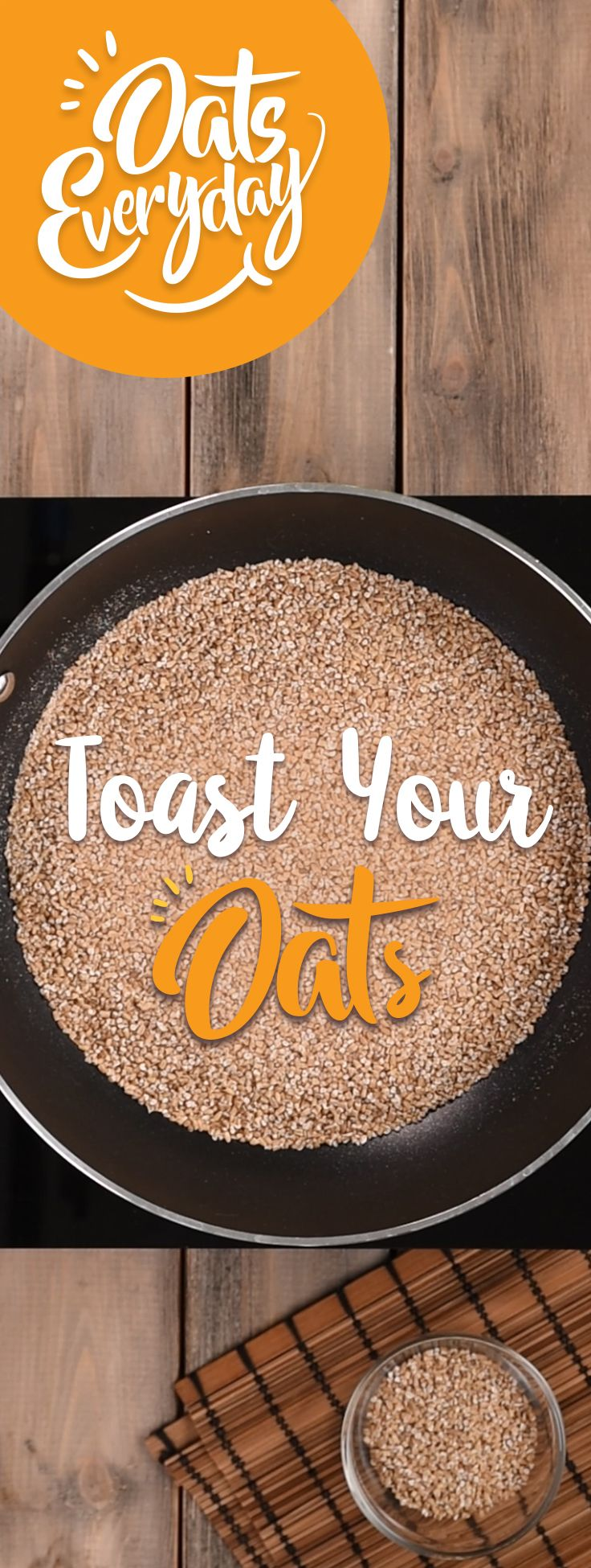 Take your oats to the next level by toasting them before cooking.