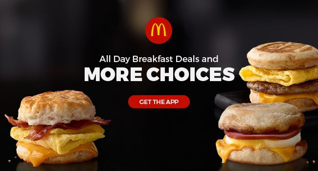 All day breakfast deals and More choices on McDonald's