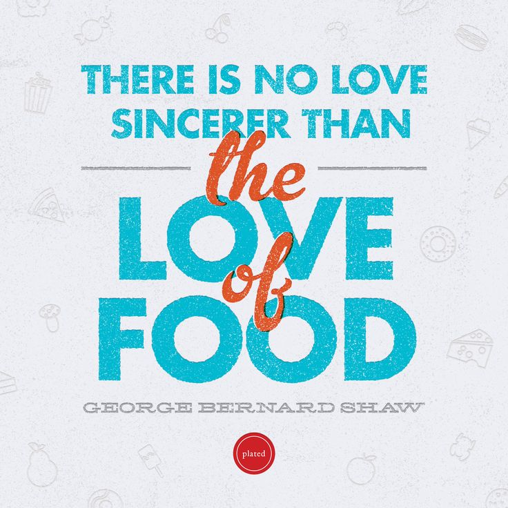 Love For Food Quotes: 143 Best Quotes Images On Pinterest