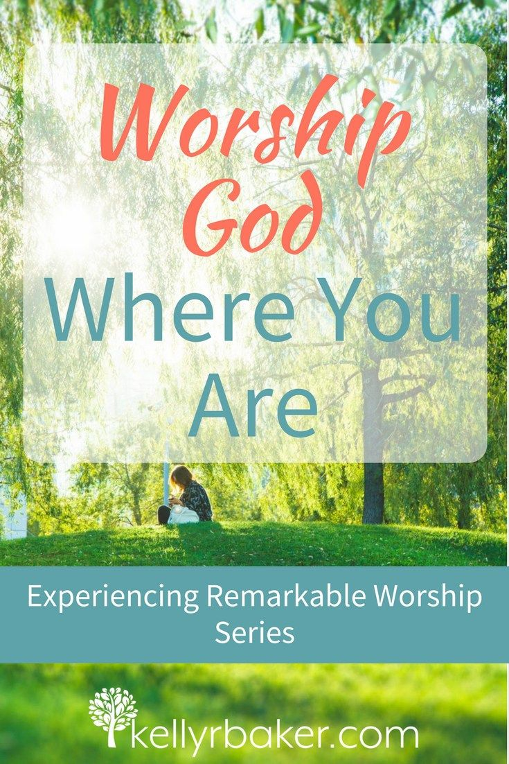 God desires our worship, but what about the location? In this post we explore what the Bible says about how to worship where you are.  #worship #biblicaltruths #spiritualgrowth #thrive #omnipotent