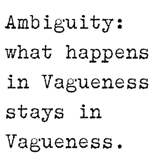 Ambiguity Quotes And Sayings. QuotesGram