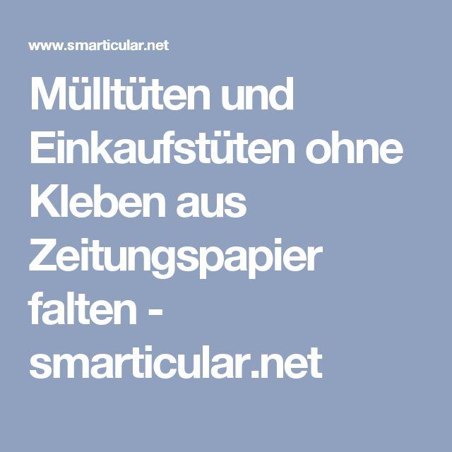 Mülltüten und Einkaufstüten ohne Kleben aus Zeitungspapier falten - smarticular.net