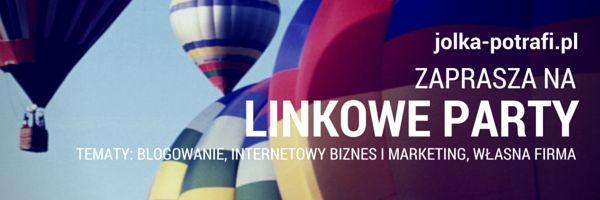 Jolka potrafi...: Nowość na blogu: pierwsze tematyczne linkowe party...