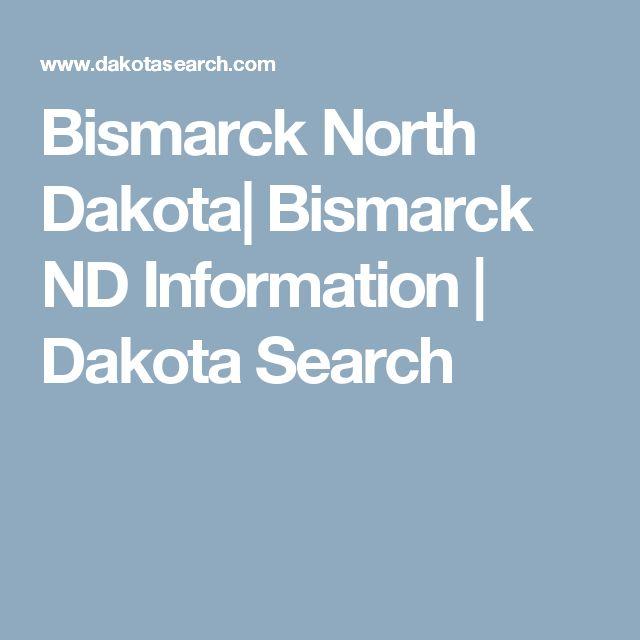 Bismarck North Dakota| Bismarck ND Information | Dakota Search