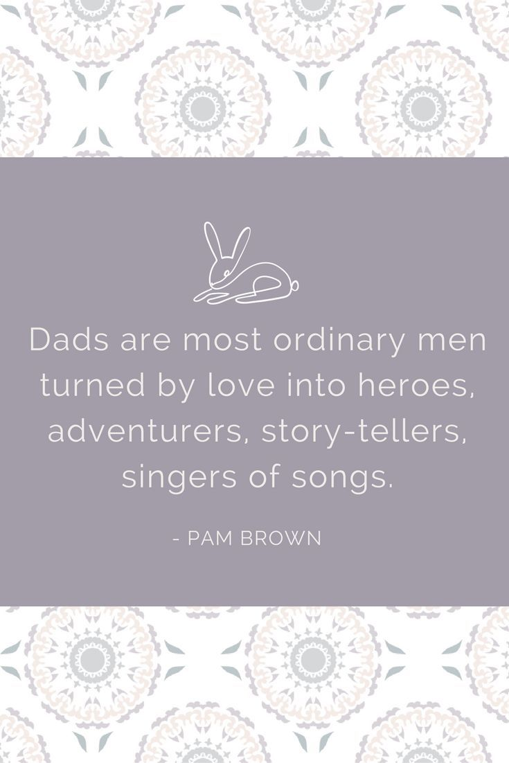 """""""Dads are the most ordinary men turned by love into heroes, adventurers, story-tellers, singers of songs."""" - Pam Brown . . . #dad  #fathersday #family #love #father #parenting #kids #baby #daddy #happyfathersday #parents #dadlife #fatherhood"""