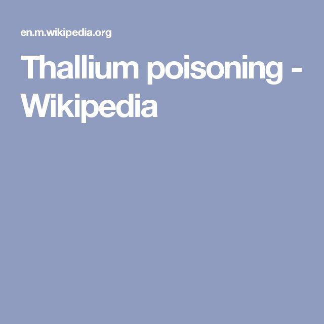 Thallium poisoning - Wikipedia