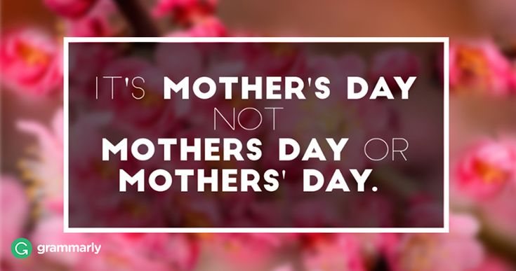 Celebrate Mom with Proper Punctuation!