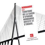 NORMANDIE (n.f) : TERRITOIRE OÙ LA CAISSE D'EPARGNE NORMANDIE INVESTIT ET S'ENGAGE.