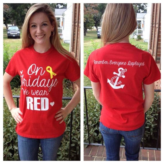 Show your support for those deployed with this RED Friday shirt (Remember Everyone Deployed). The Anchor on the back can be changed out for any branch of
