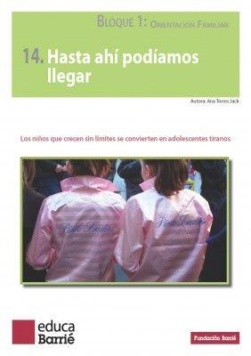 NIÑOS SIN LÍMITES ADOLESCENTES TIRANOS ORIENTACIONES PADRES Y MADRES Y PROFES