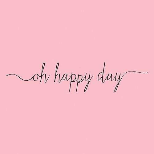 "Oh happy day! A ""chocolate"" happy day to you! xo"