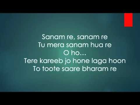 Sanam Re Title Song Lyrical Video   Arijit Singh