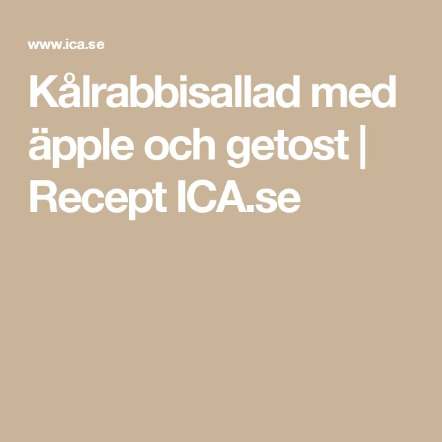 Kålrabbisallad med äpple och getost | Recept ICA.se