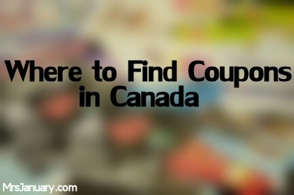 Where To Find Coupons in Canada via MrsJanuary.com #coupons #extremecouponing
