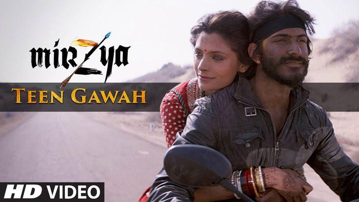 TEEN GAWAH Video Song | MIRZYA | Shankar Ehsaan Loy | Rakeysh Omprakash ...