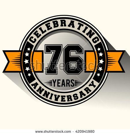 Celebrating 76th anniversary logo, 76 years anniversary sign with ribbon, retro design. - stock vector
