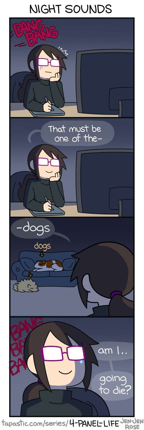 4-Panel Life :: NIGHT SOUNDS | Tapastic - image 1- I don't even have dogs, just the sounds of people yelling, cars smashing outside my window...!