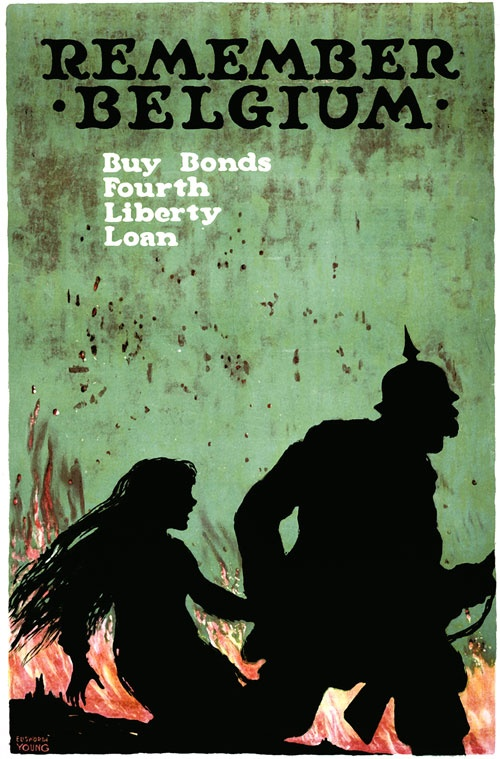 """A poster for WWI Liberty Bonds shows a German soldier leading a young girl by the hand: """"Remember Belgium. Buy Bonds; Fourth Liberty Loan."""" Illustrated by Ellsworth Young, c. 1918."""