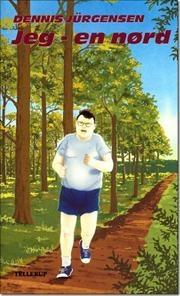 Jeg - en nørd af Dennis Jürgensen, ISBN 9788758813646