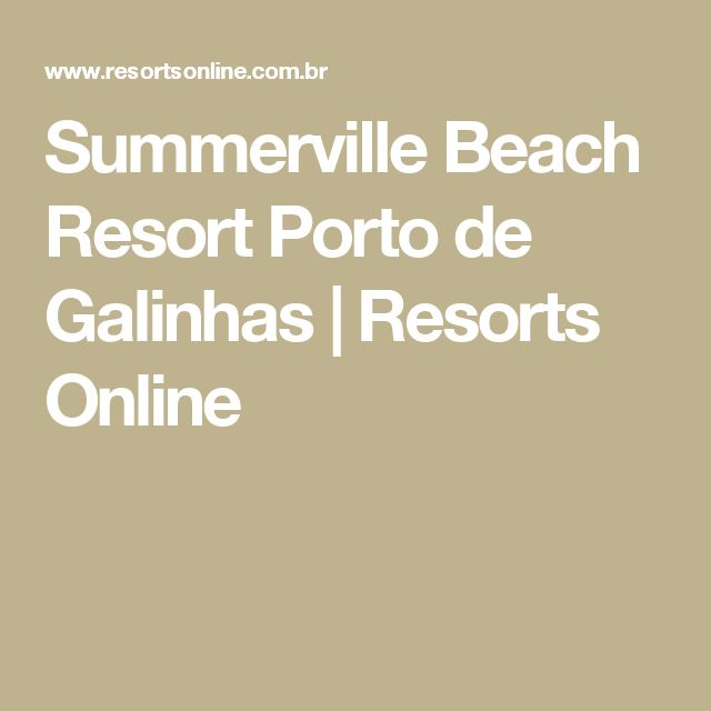 Summerville Beach Resort Porto de Galinhas | Resorts Online