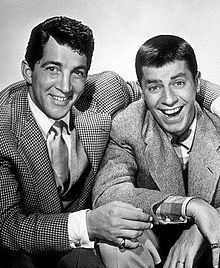 Dean Martin and Jerry Lewis! Martin and Lewis were the hottest act in America during the early '50s.