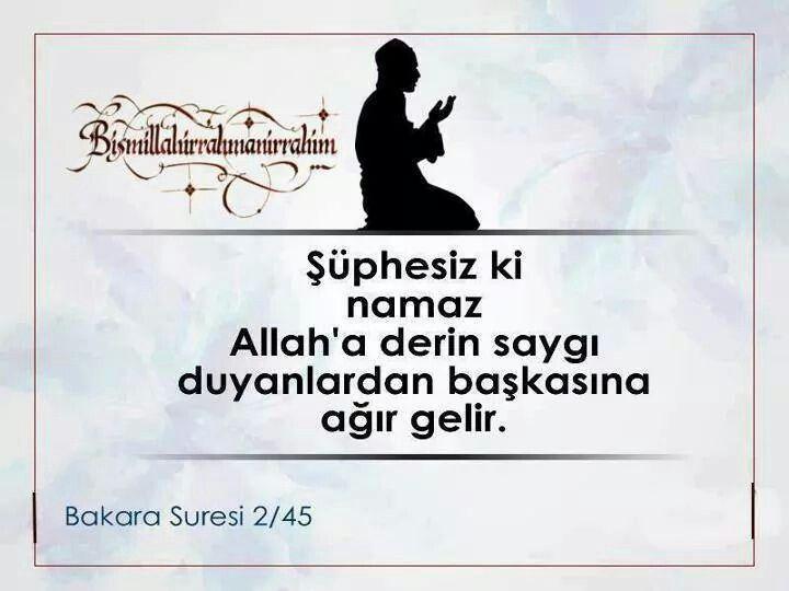 Suphesiz ki namaz, Allaha derin saygi..