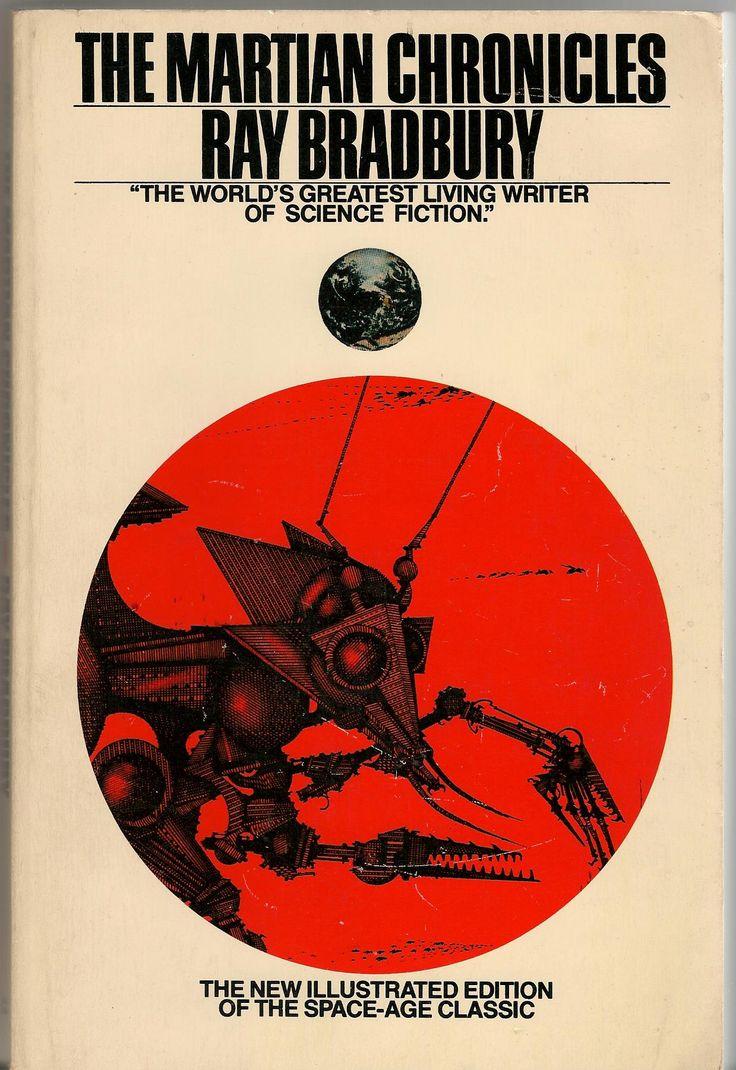 The Martian Chronicles - Illustrated Edition - Ray Bradbury