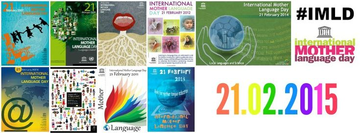 Join us in raising awareness for the International Mother Language Day, 21st February 2015 - let's celebrate our linguistic and cultural diversity! #IMLD (from 'Multilingual Parenting')