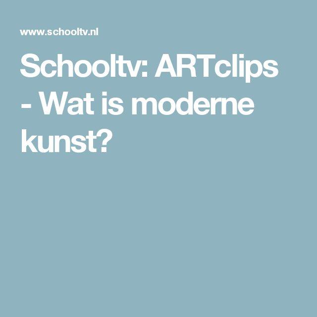 Schooltv: ARTclips - Wat is moderne kunst?