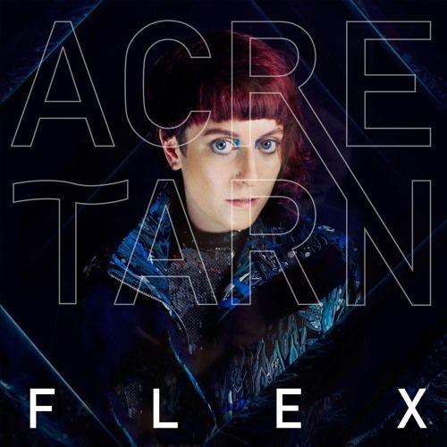 FLEX by Acre Tarn on SoundCloud