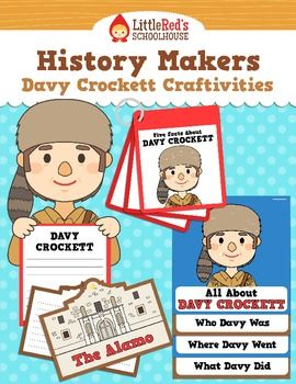 Davy Crockett Craftivities - History Makers $