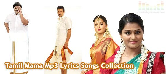 Tamil Mama Mp3 Melody Songs Collection Listen and Download