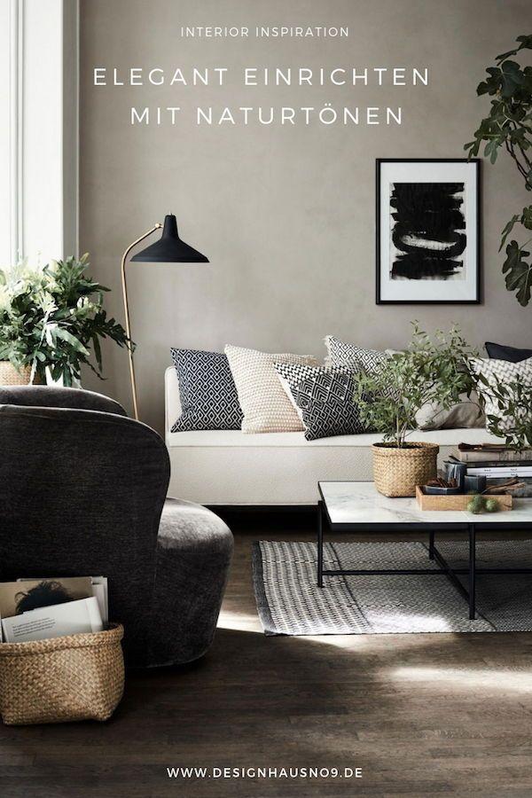 Elegant einrichten mit Naturtönen Wohnzimmer Ideen Pinterest