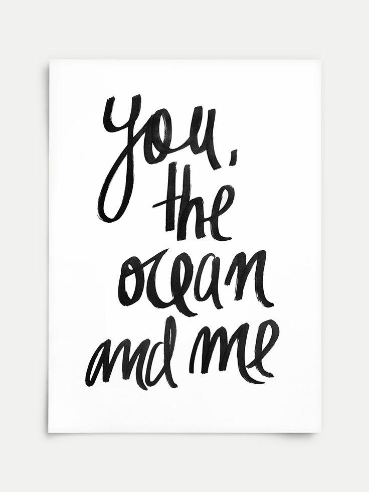 Pra jogar na parede e chamar de seu. Aliás, pra colocar onde você achar que combine mais. No chão, na porta, quarto, banheiro, enfim, em qualquer lugar esse Poster You The Ocean And Me vai dar aquele toque.