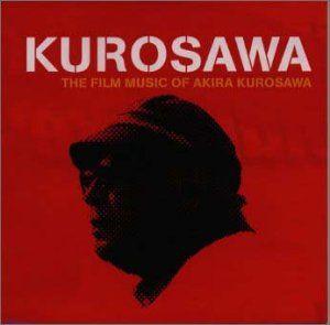 Amazon | KUROSAWA~THE FILM MUSIC OF AKIRA KUROSAWA~ | 映画主題歌, 黒澤明, サントラ | サウンドトラック | 音楽