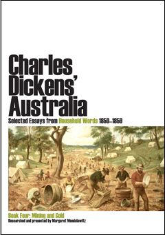 Dickens had a keen interest in Australia and fortuitously began publishing the periodical at a transitional moment, just before the heady days of the 1850s gold rush set the world ablaze. The discovery of gold drove a period of mass immigration, expansion into the hinterlands, and caused radical economic and social changes in an emerging nation.